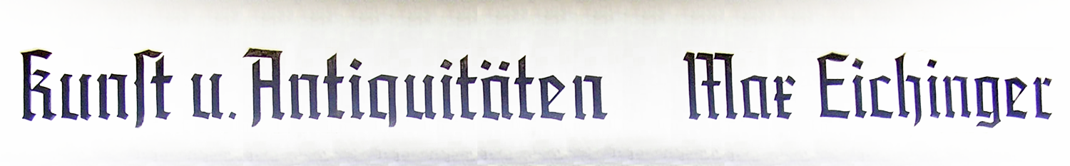 Antiquitäten Eichinger